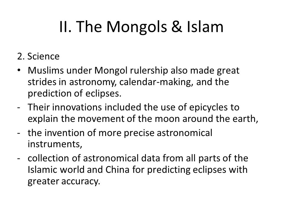 II. The Mongols & Islam 2. Science