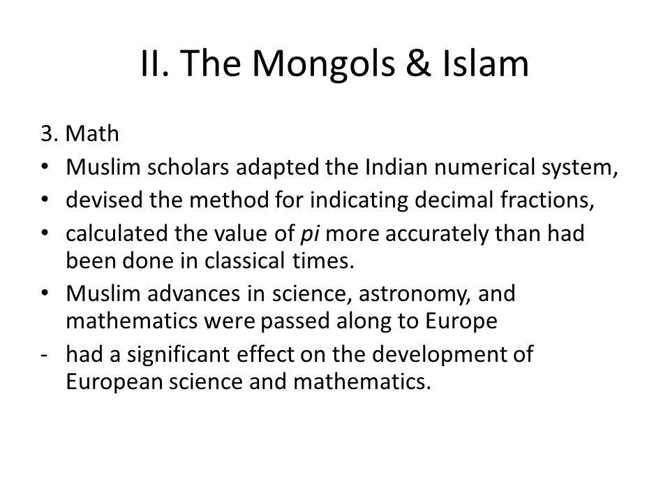 II. The Mongols & Islam 3. Math