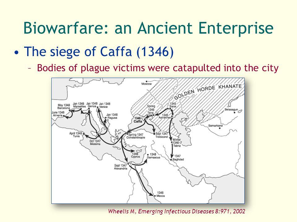 Biowarfare: an Ancient Enterprise
