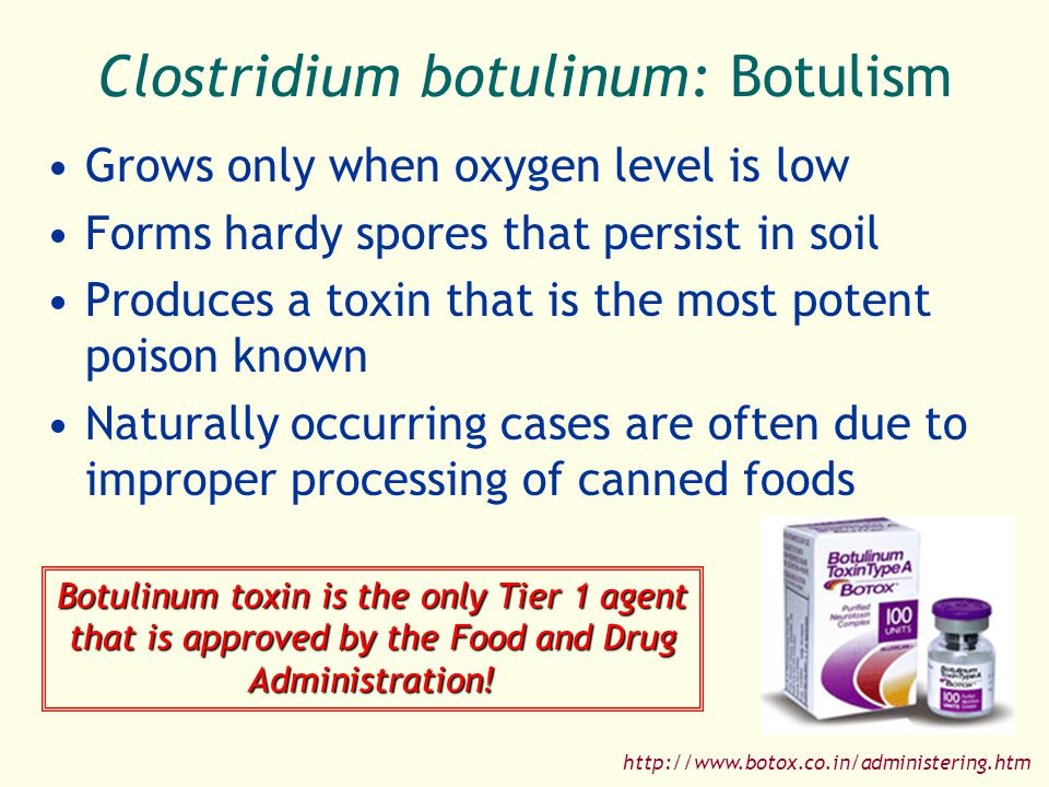 Clostridium botulinum: Botulism