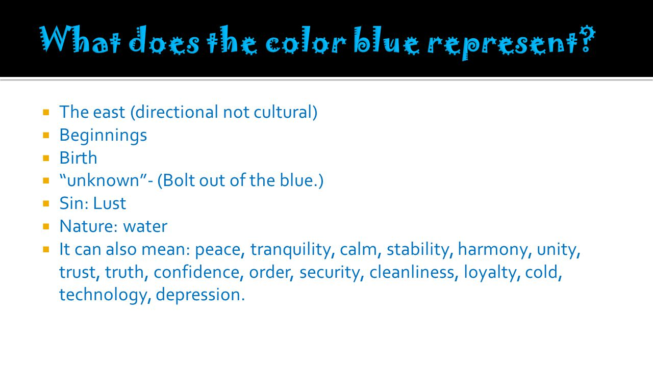 What does the color blue represent