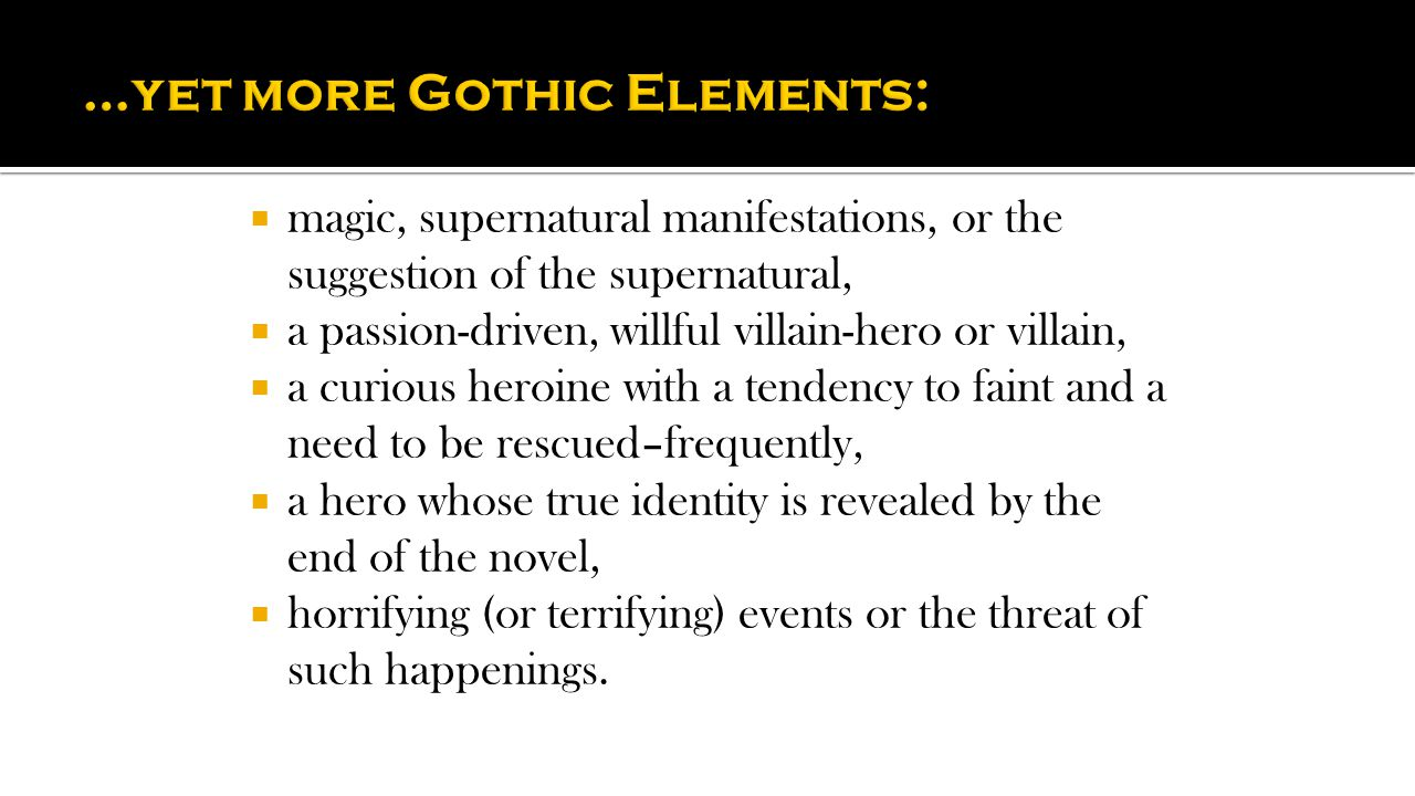 …yet more Gothic Elements: