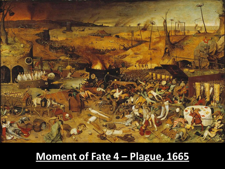 Moment of Fate 4 – Plague, 1665