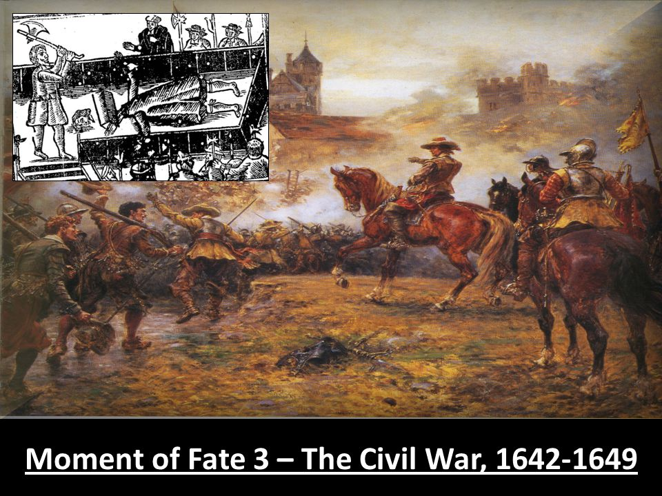 Moment of Fate 3 – The Civil War, 1642-1649