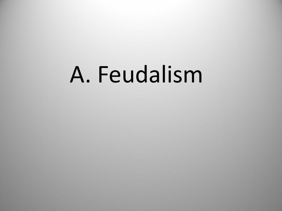 A. Feudalism