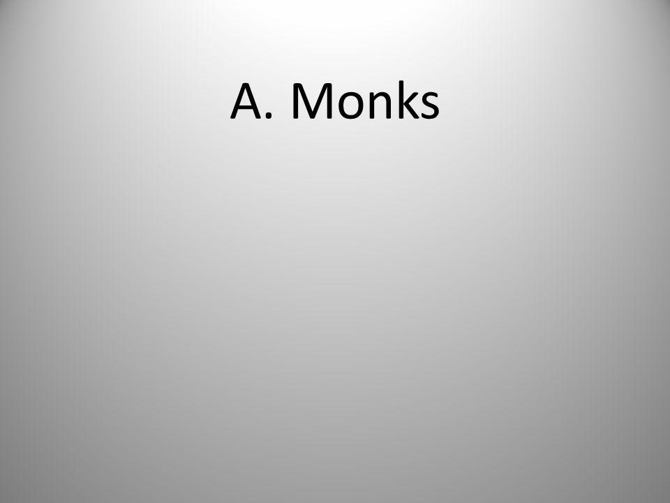 A. Monks