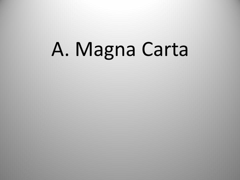 A. Magna Carta