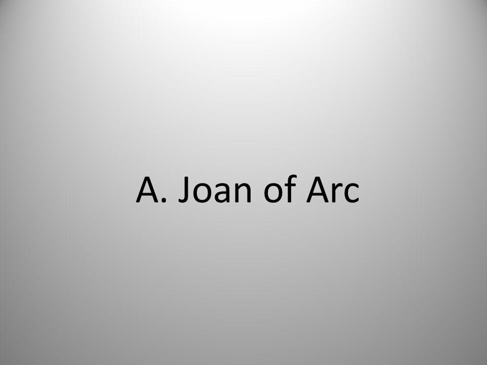 A. Joan of Arc
