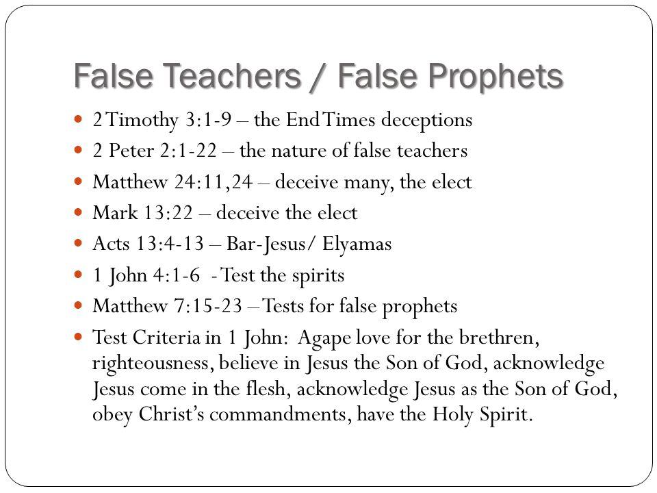 False Teachers / False Prophets