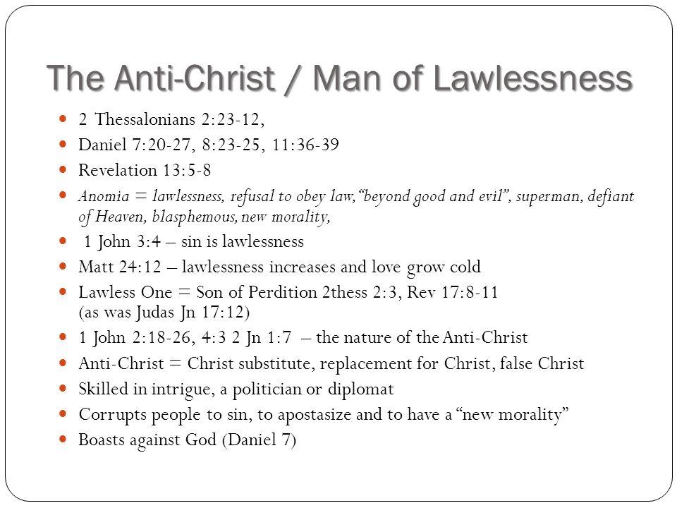 The Anti-Christ / Man of Lawlessness