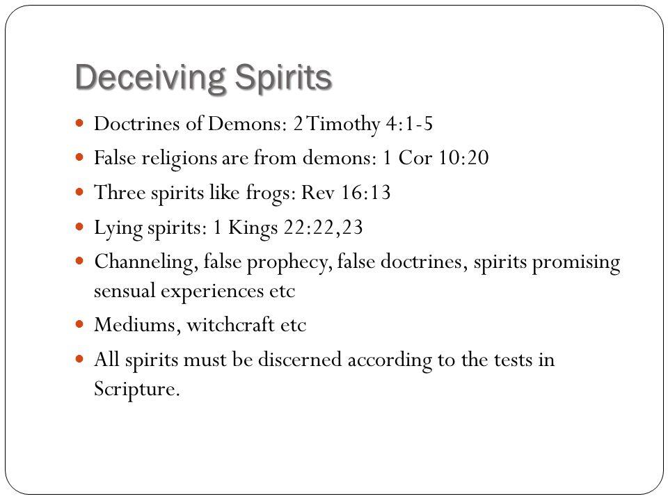 Deceiving Spirits Doctrines of Demons: 2 Timothy 4:1-5