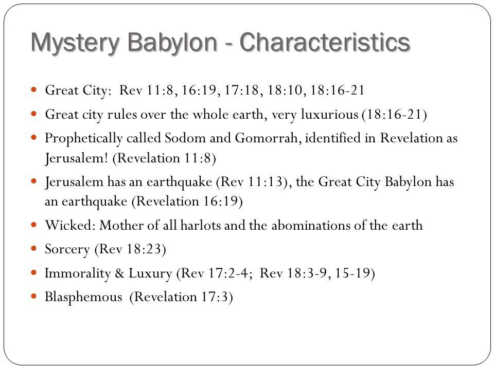 Mystery Babylon - Characteristics
