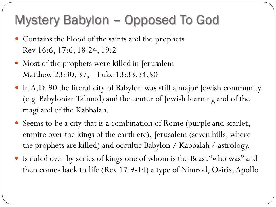 Mystery Babylon – Opposed To God