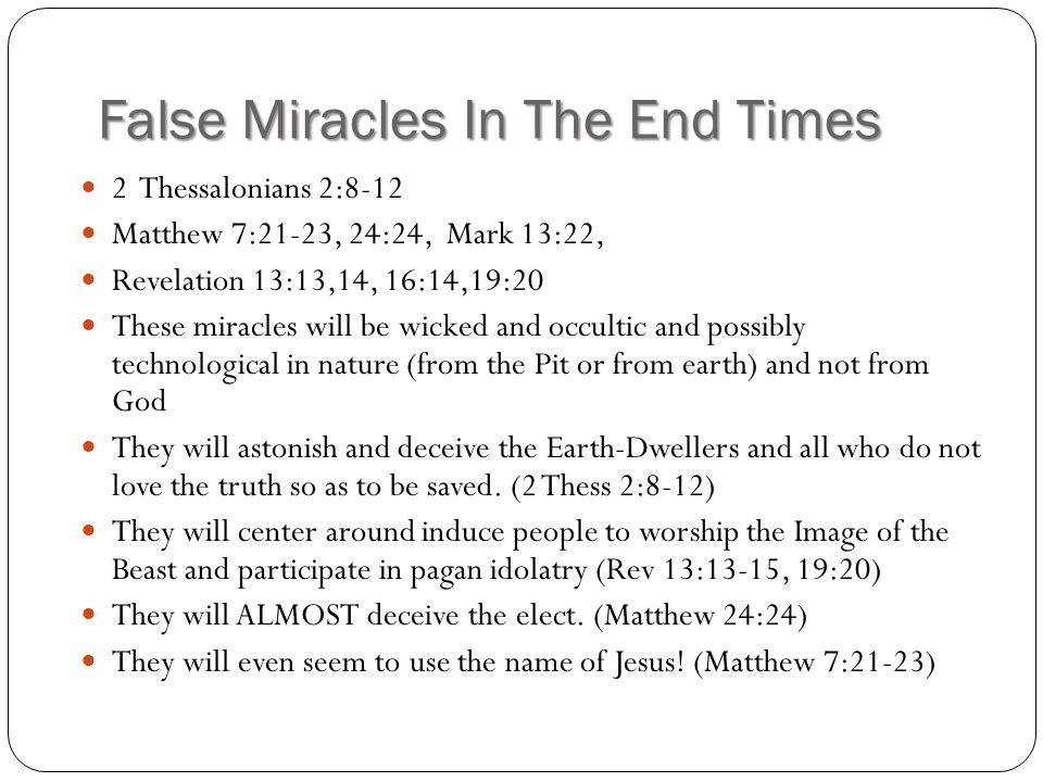 False Miracles In The End Times