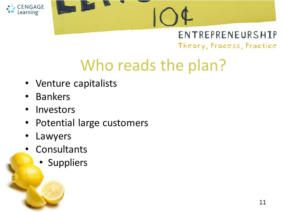 Who reads the plan Venture capitalists Bankers Investors