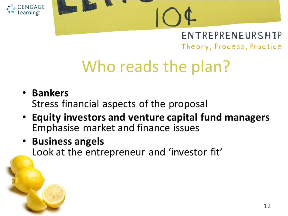 Who reads the plan Bankers Stress financial aspects of the proposal