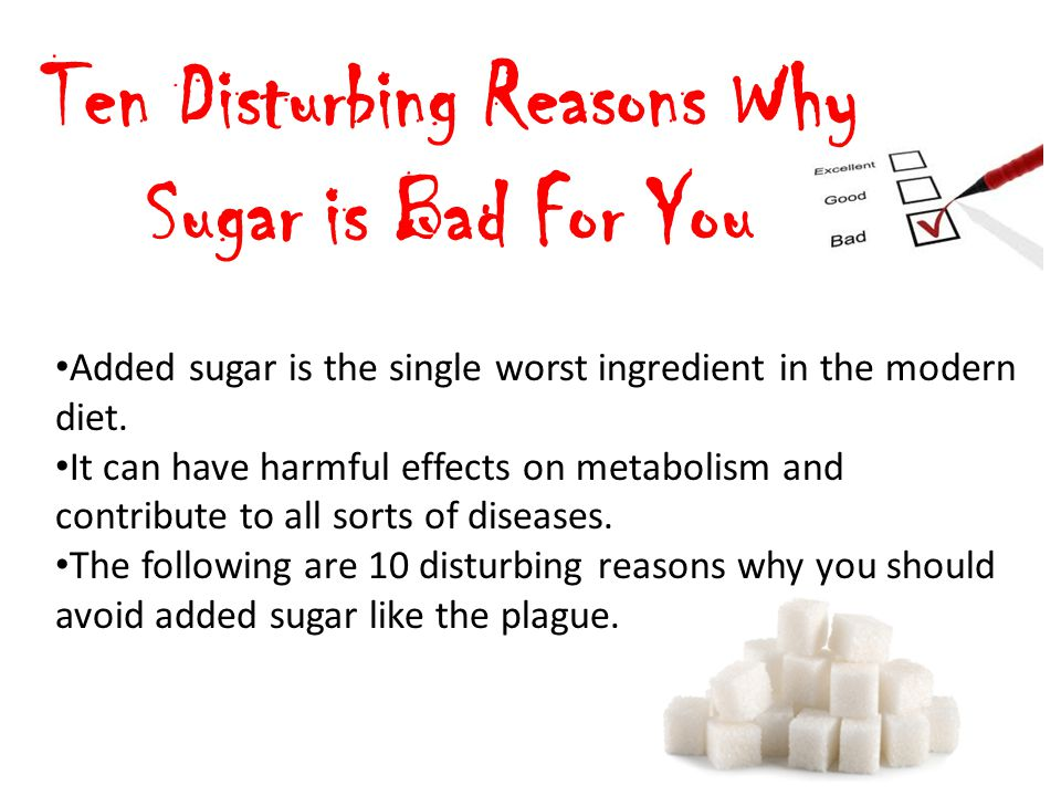 Ten Disturbing Reasons Why Sugar is Bad For You