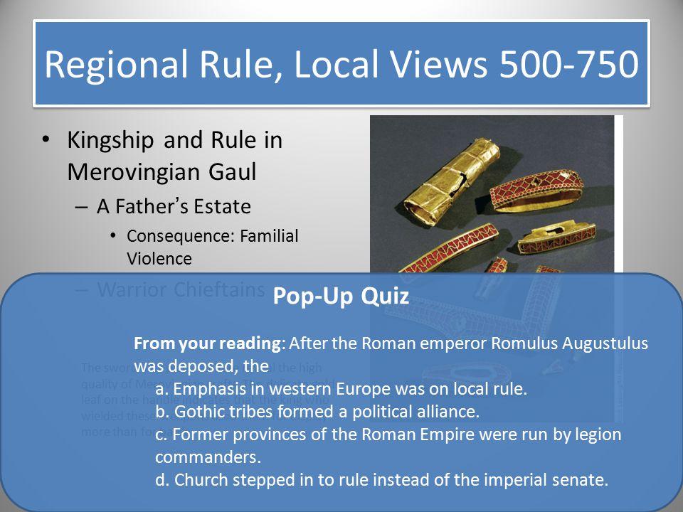 Regional Rule, Local Views 500-750