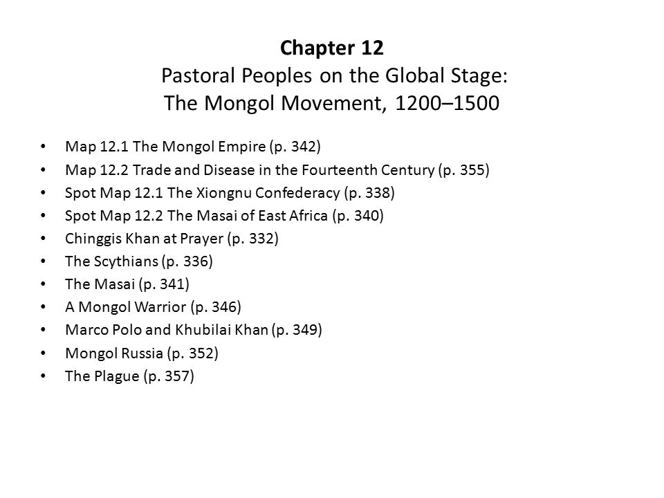 Chapter 12 Pastoral Peoples on the Global Stage: The Mongol Movement, 1200–1500