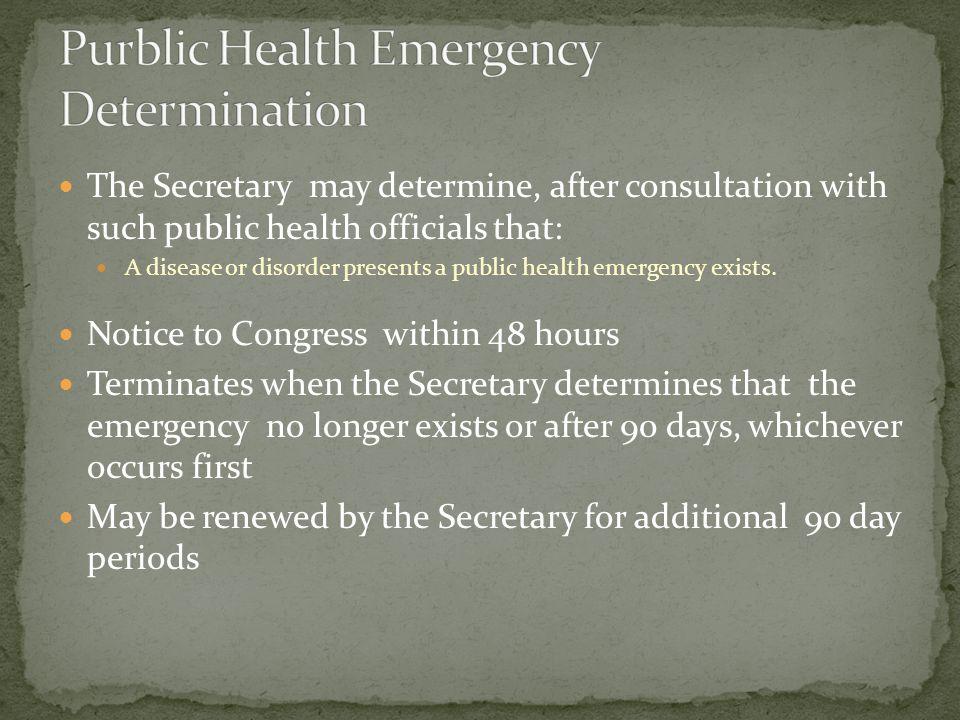 Purblic Health Emergency Determination