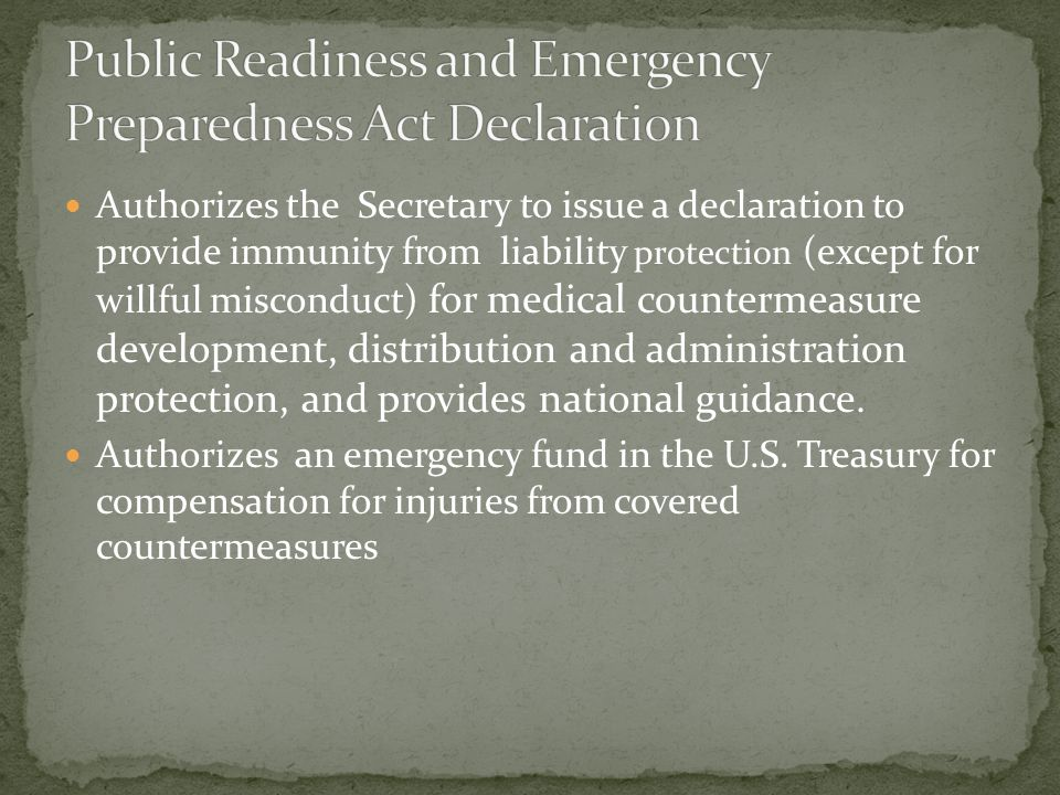 Public Readiness and Emergency Preparedness Act Declaration