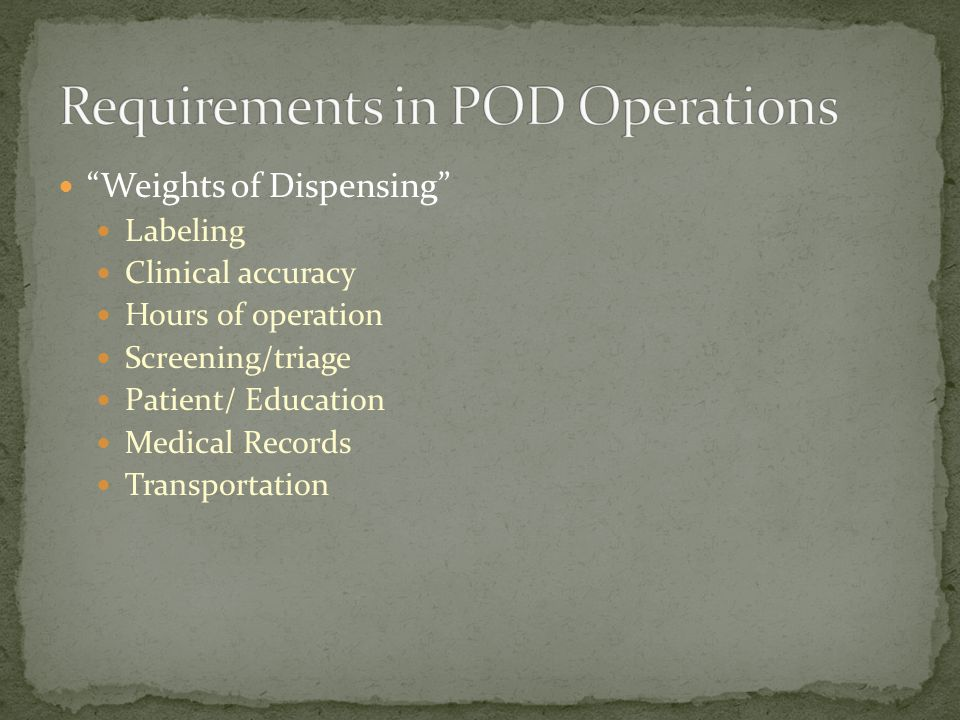 Requirements in POD Operations