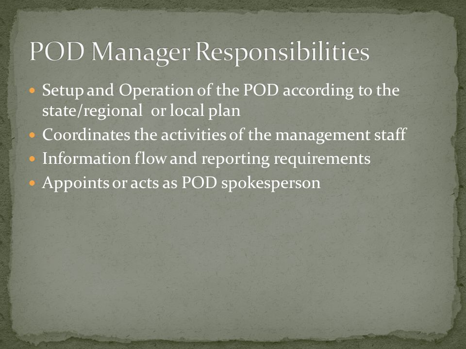 POD Manager Responsibilities