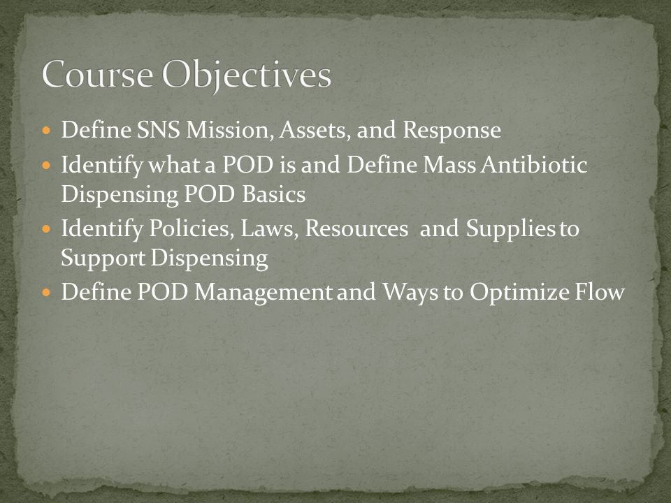 Course Objectives Define SNS Mission, Assets, and Response