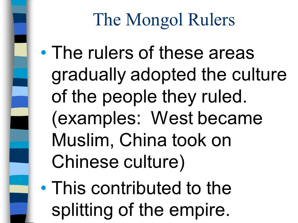 The Mongol Rulers