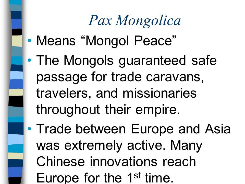 Pax Mongolica Means Mongol Peace