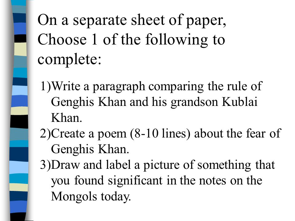 On a separate sheet of paper, Choose 1 of the following to complete: