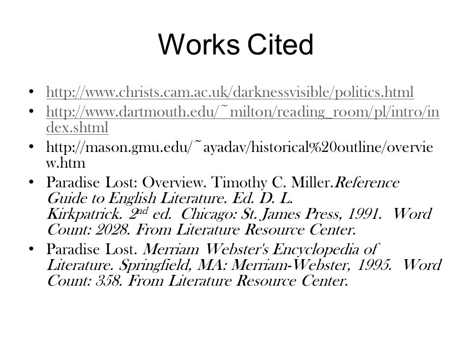 Works Cited http://www.christs.cam.ac.uk/darknessvisible/politics.html