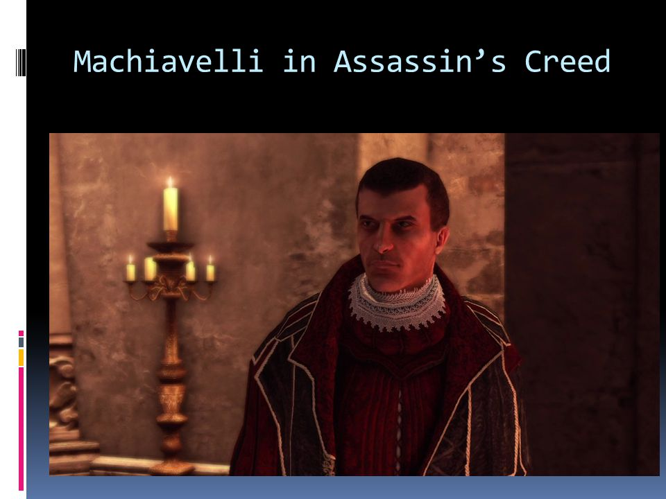 Machiavelli in Assassin's Creed
