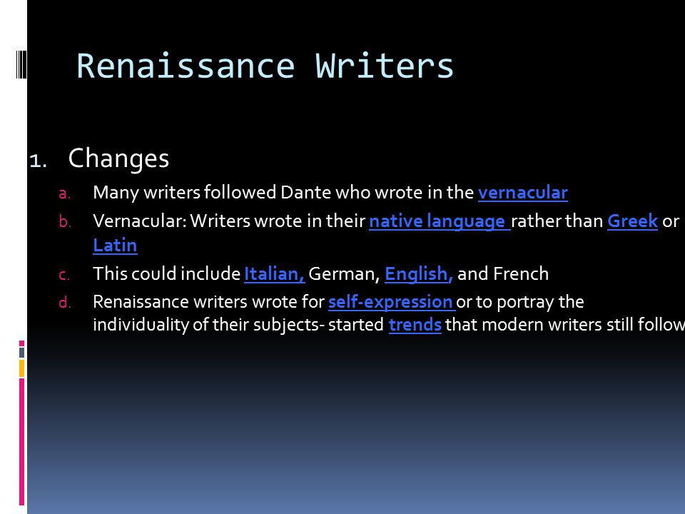 Renaissance Writers Changes