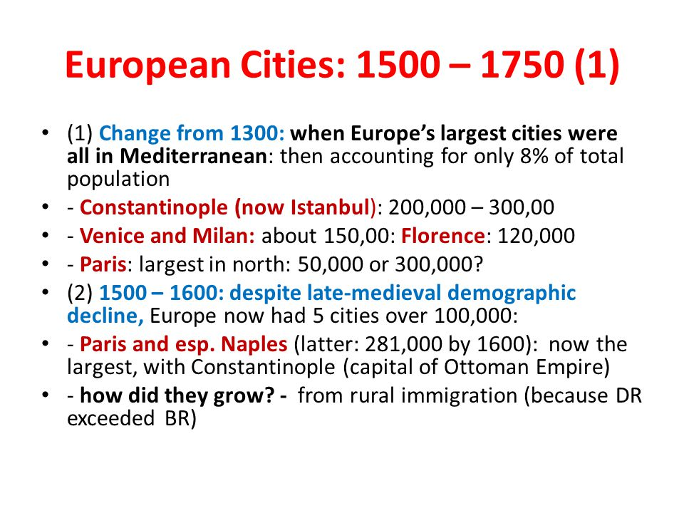 European Cities: 1500 – 1750 (1)
