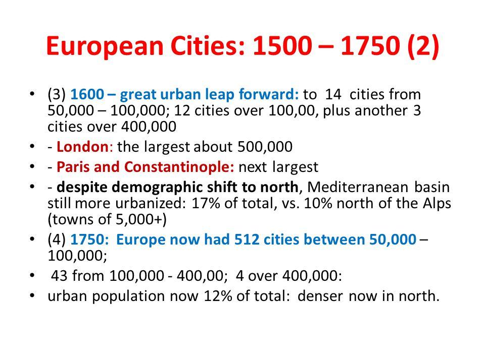 European Cities: 1500 – 1750 (2)