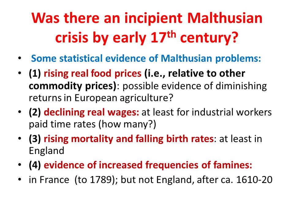 Was there an incipient Malthusian crisis by early 17th century
