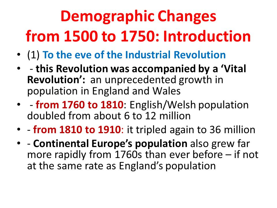 Demographic Changes from 1500 to 1750: Introduction