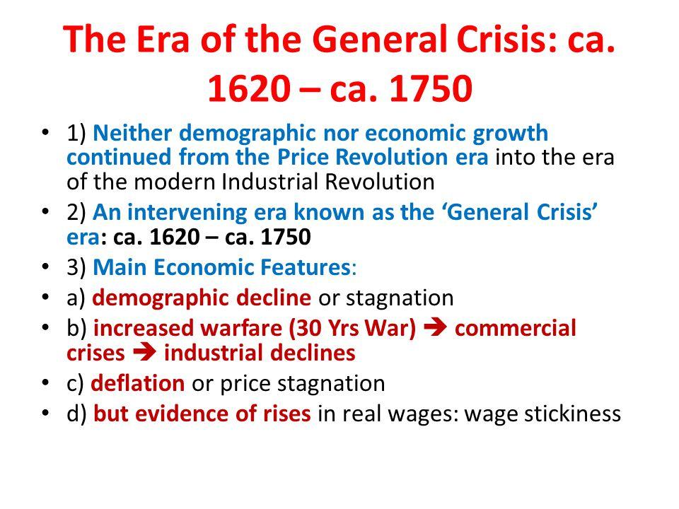 The Era of the General Crisis: ca. 1620 – ca. 1750