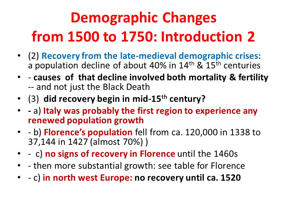 Demographic Changes from 1500 to 1750: Introduction 2