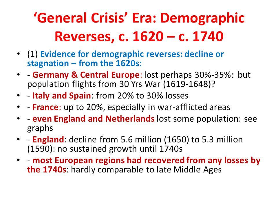 'General Crisis' Era: Demographic Reverses, c. 1620 – c. 1740