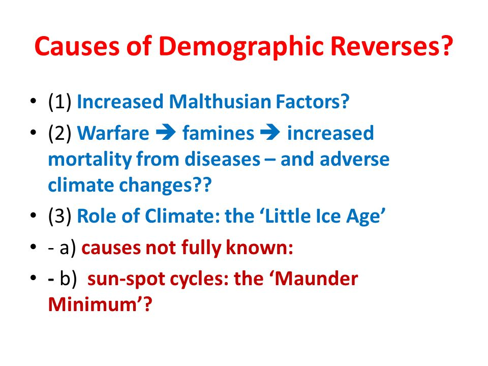 Causes of Demographic Reverses