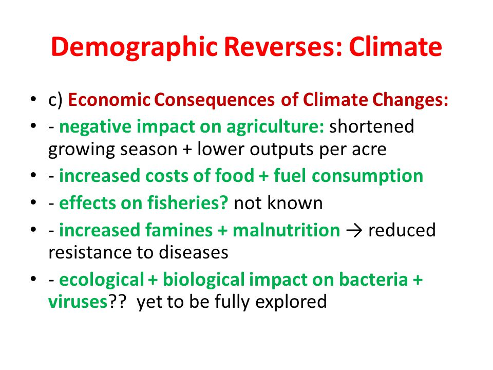 Demographic Reverses: Climate