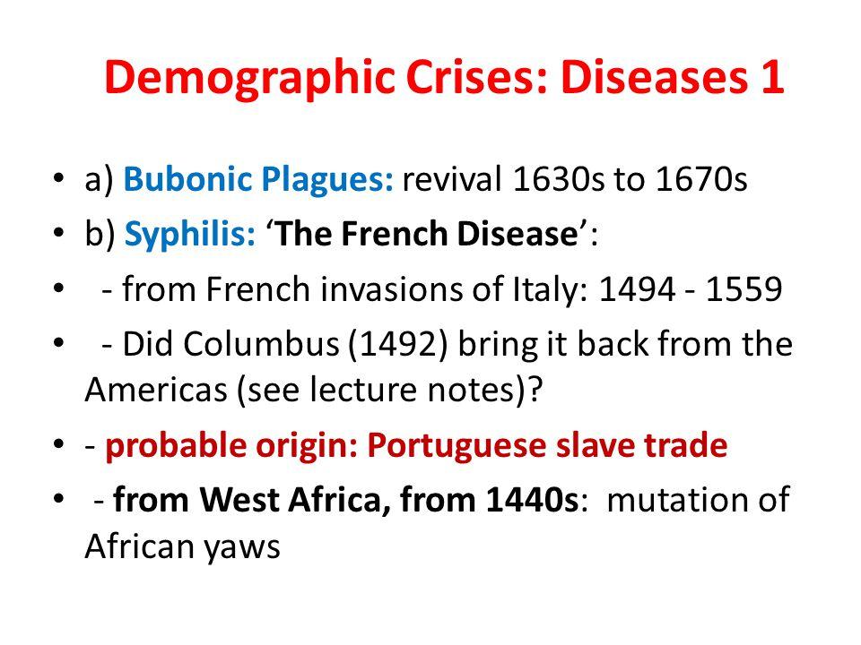Demographic Crises: Diseases 1