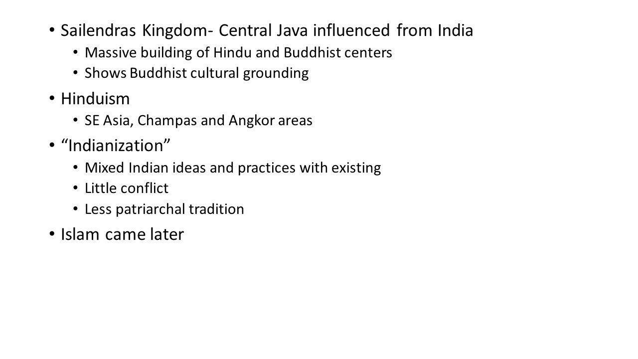 Sailendras Kingdom- Central Java influenced from India