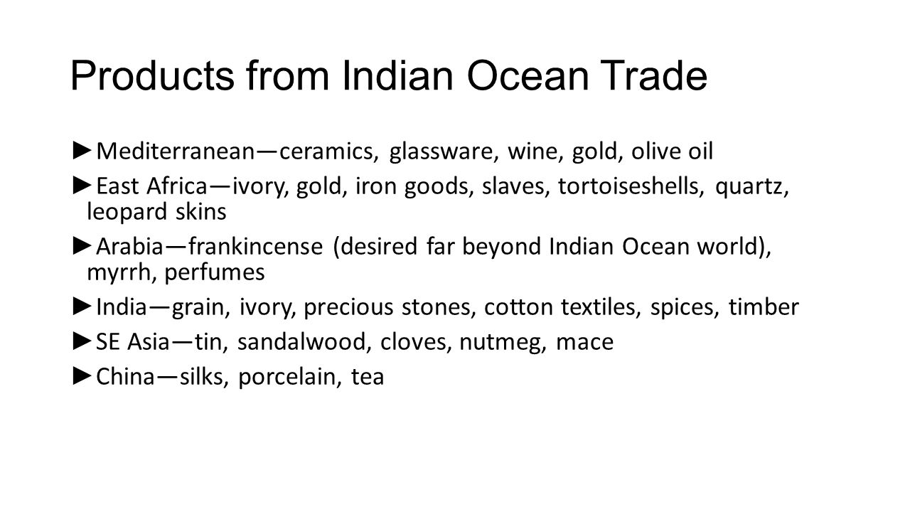 Products from Indian Ocean Trade