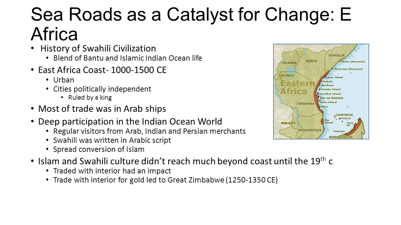 Sea Roads as a Catalyst for Change: E Africa