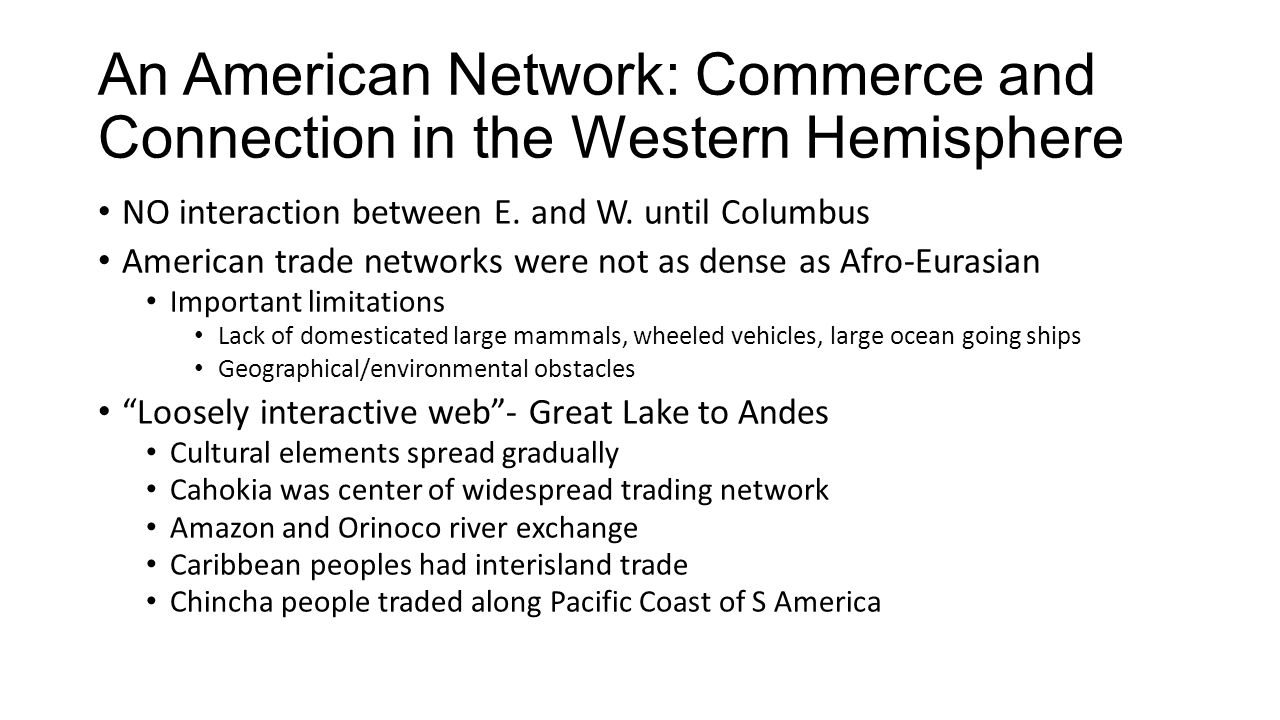 An American Network: Commerce and Connection in the Western Hemisphere