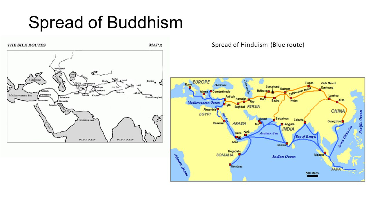 Spread of Buddhism Spread of Hinduism (Blue route)