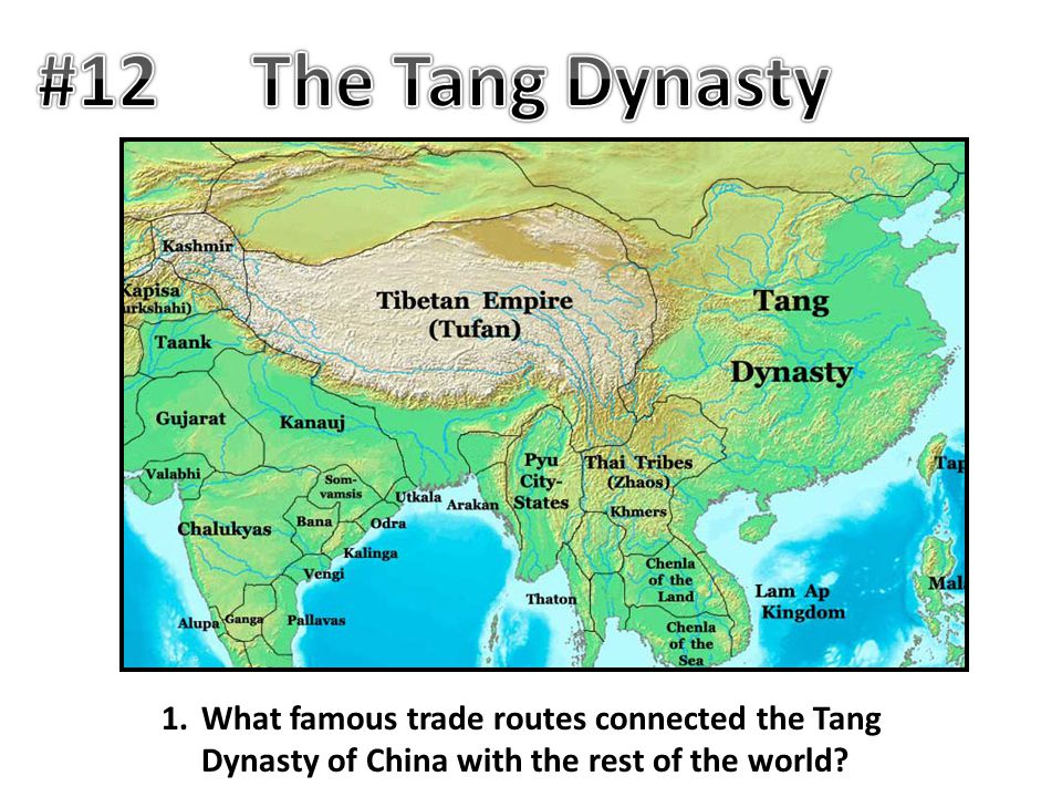 #12 The Tang Dynasty.